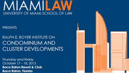 Miami Law Hosts 38th Annual Ralph E. Boyer Institute Condominium and Cluster Developments