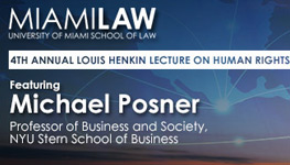 Miami Law Presents 4th Annual Louis Henkin Lecture on Human Rights featuring Michael Posner
